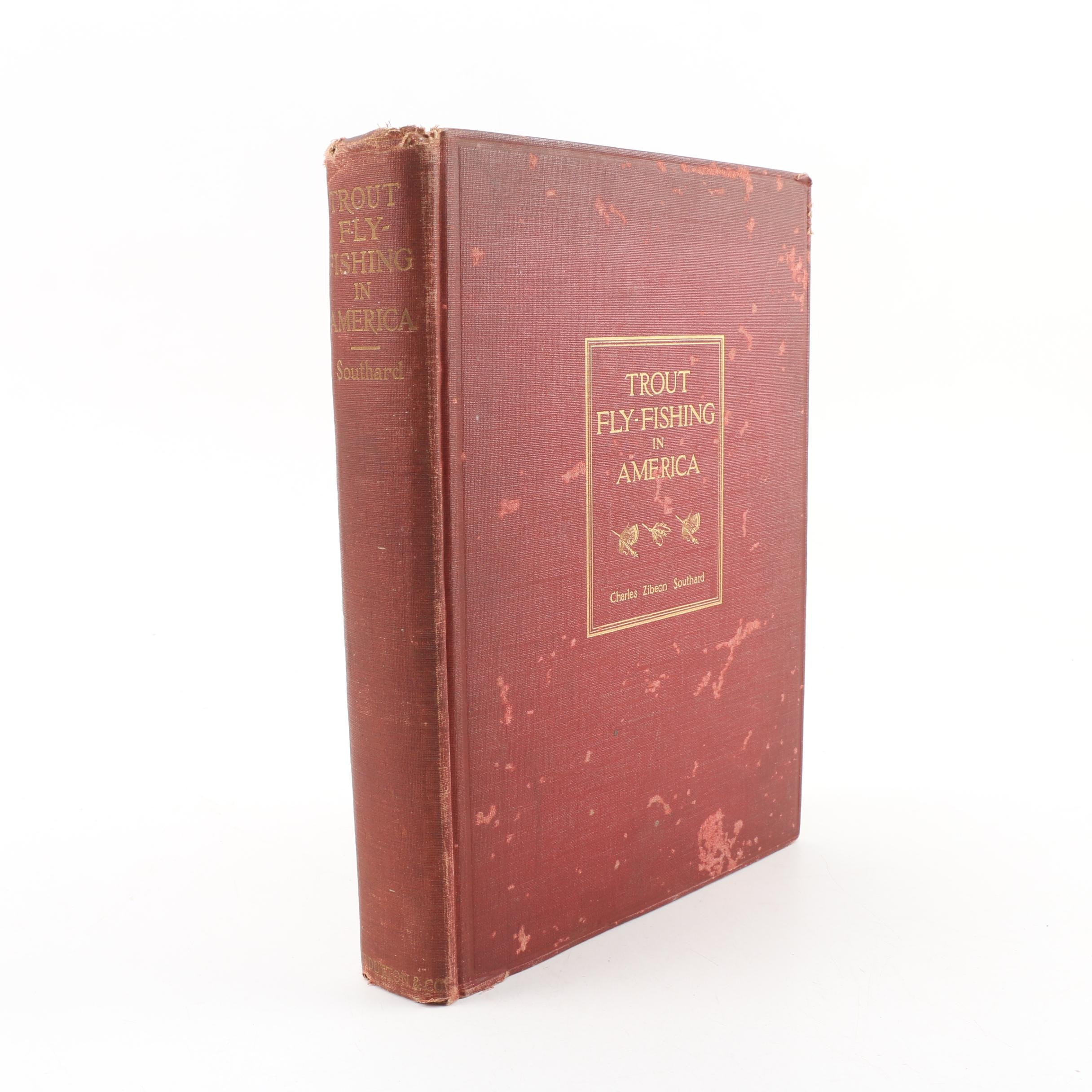 """1914 First Trade Edition """"Trout Fly-fishing in America"""" by Charles Z. Southard"""