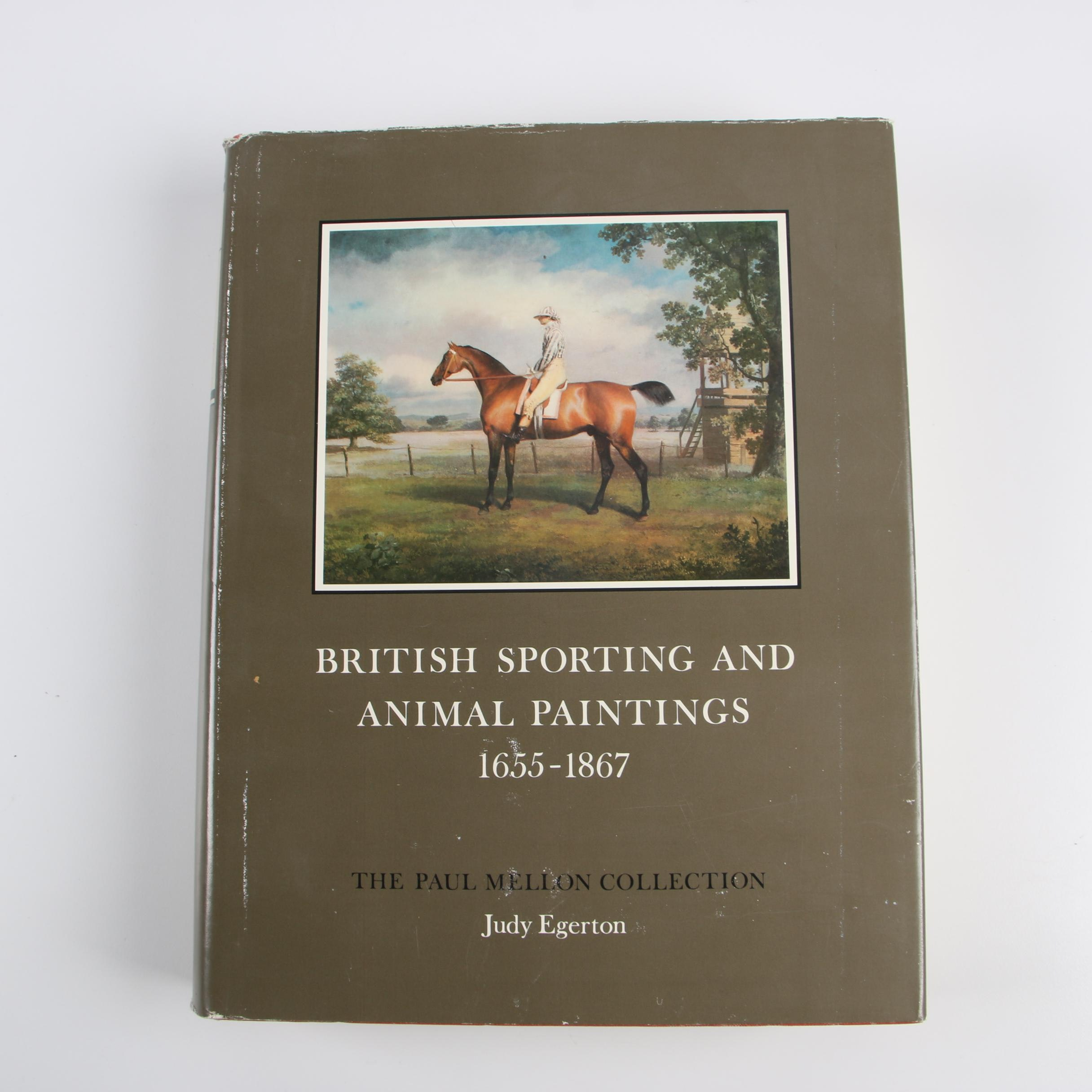 """British Sporting and Animal Paintings 1655–1867"" by Judy Egerton, 1978"