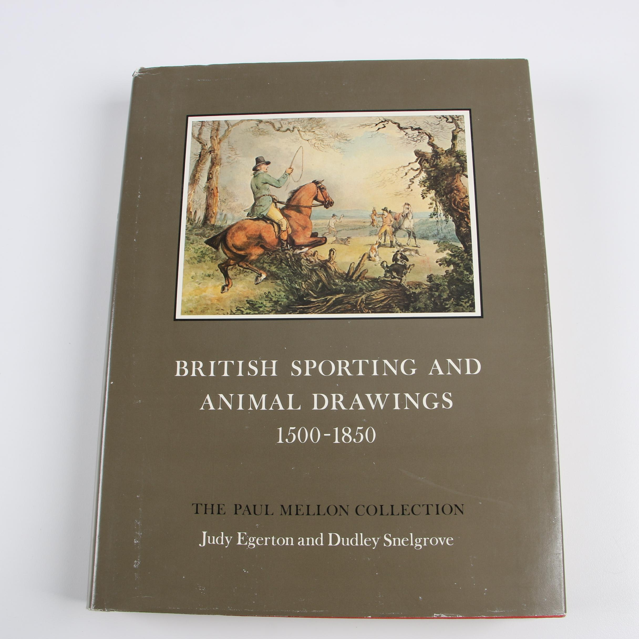 """British Sporting and Animal Drawings 1500–1850"" by Egerton and Snelgrove, 1978"