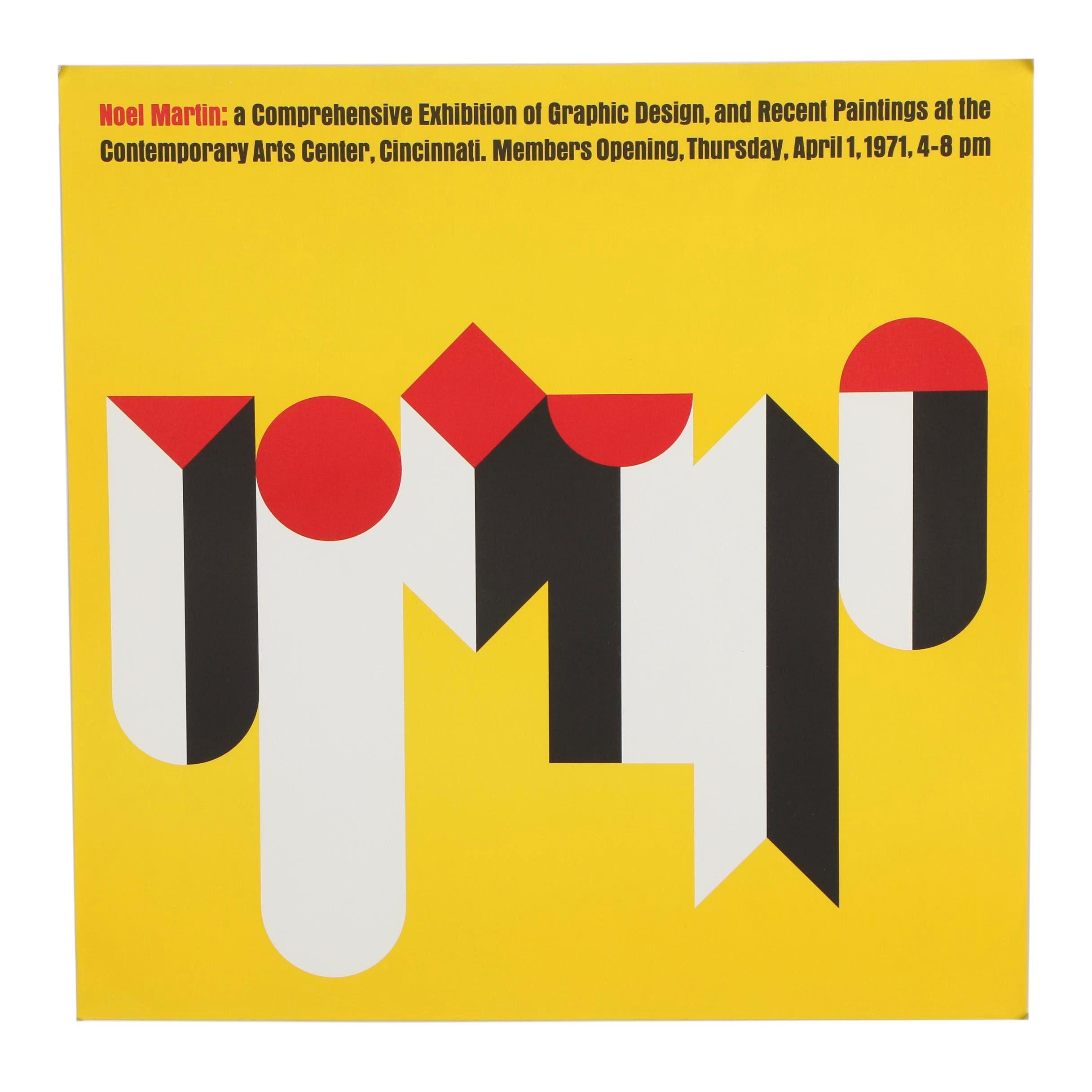 Contemporary Art Center Poster for the Noel Martin Exhibition