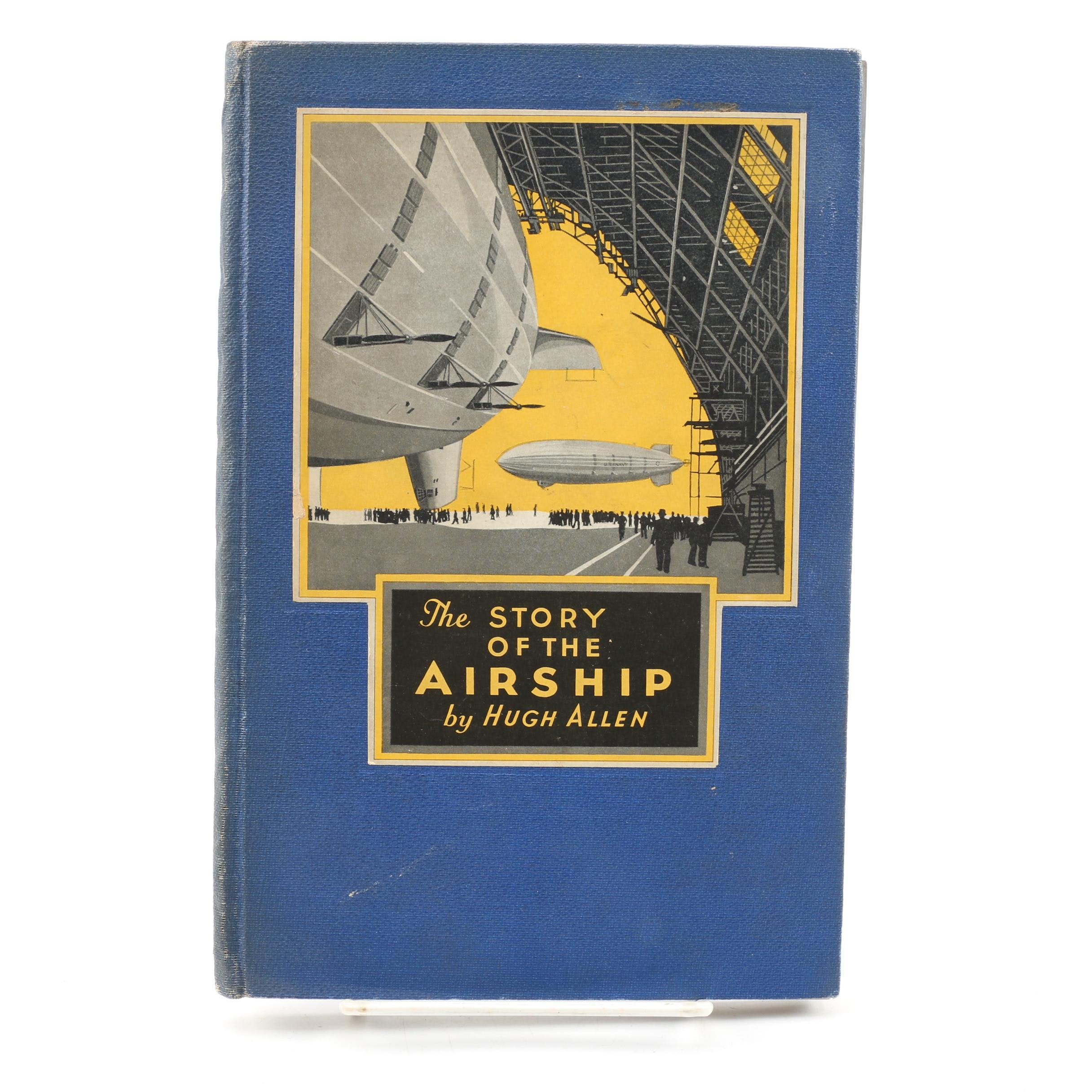 "1932 ""The Story of the Airship"" by Hugh Allen"