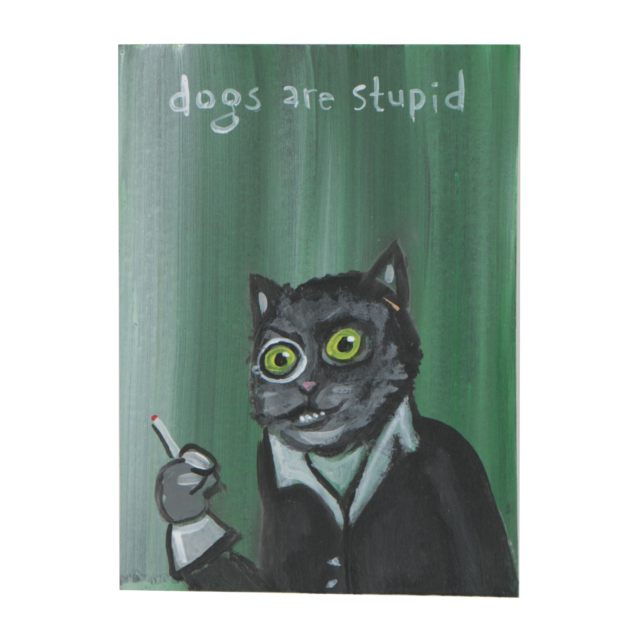 "N. Scott Carroll Outsider Pop Art Acrylic Painting ""Dogs are Stupid"""
