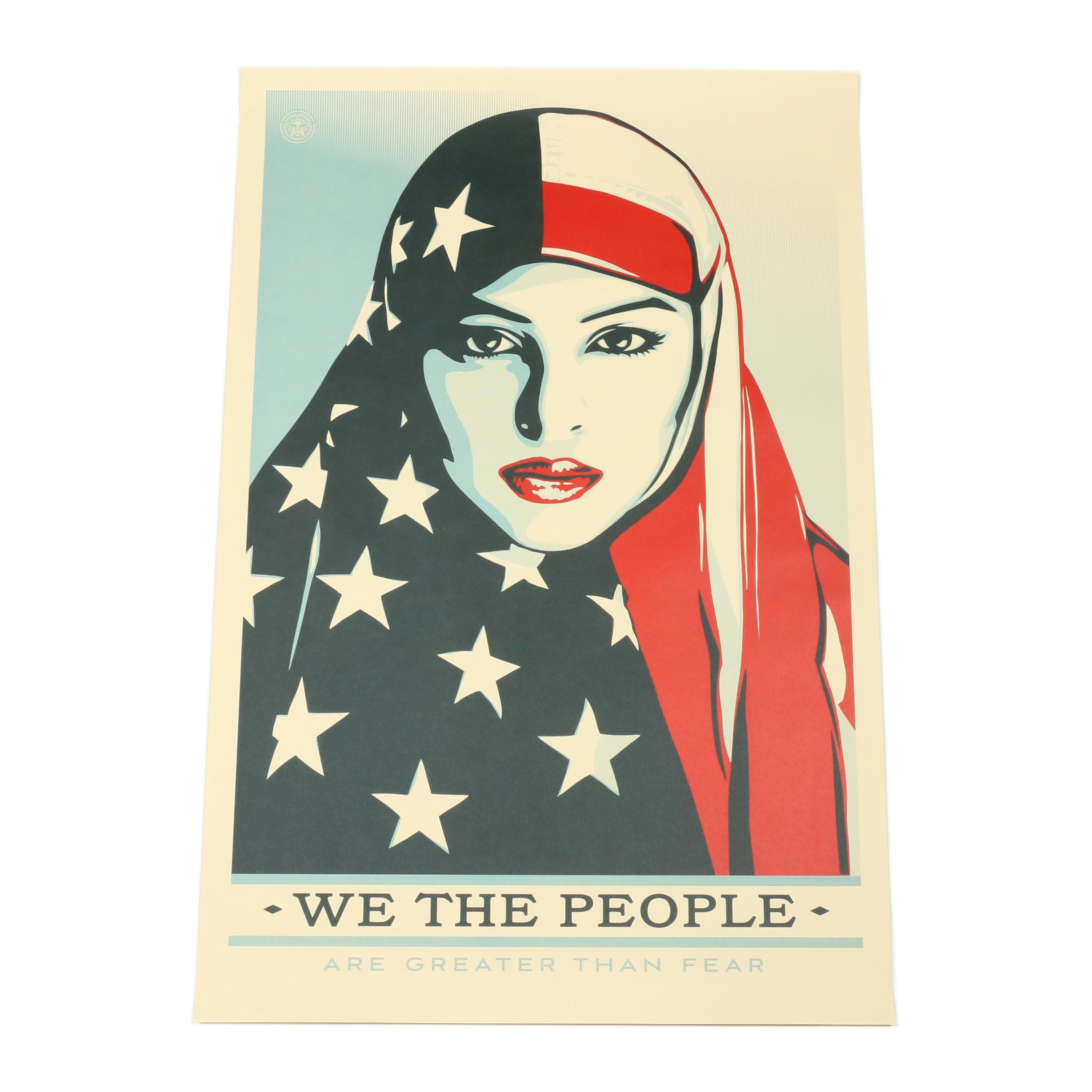 "Shepard Fairey Offset Print ""We the People: Are Greater than Fear"""