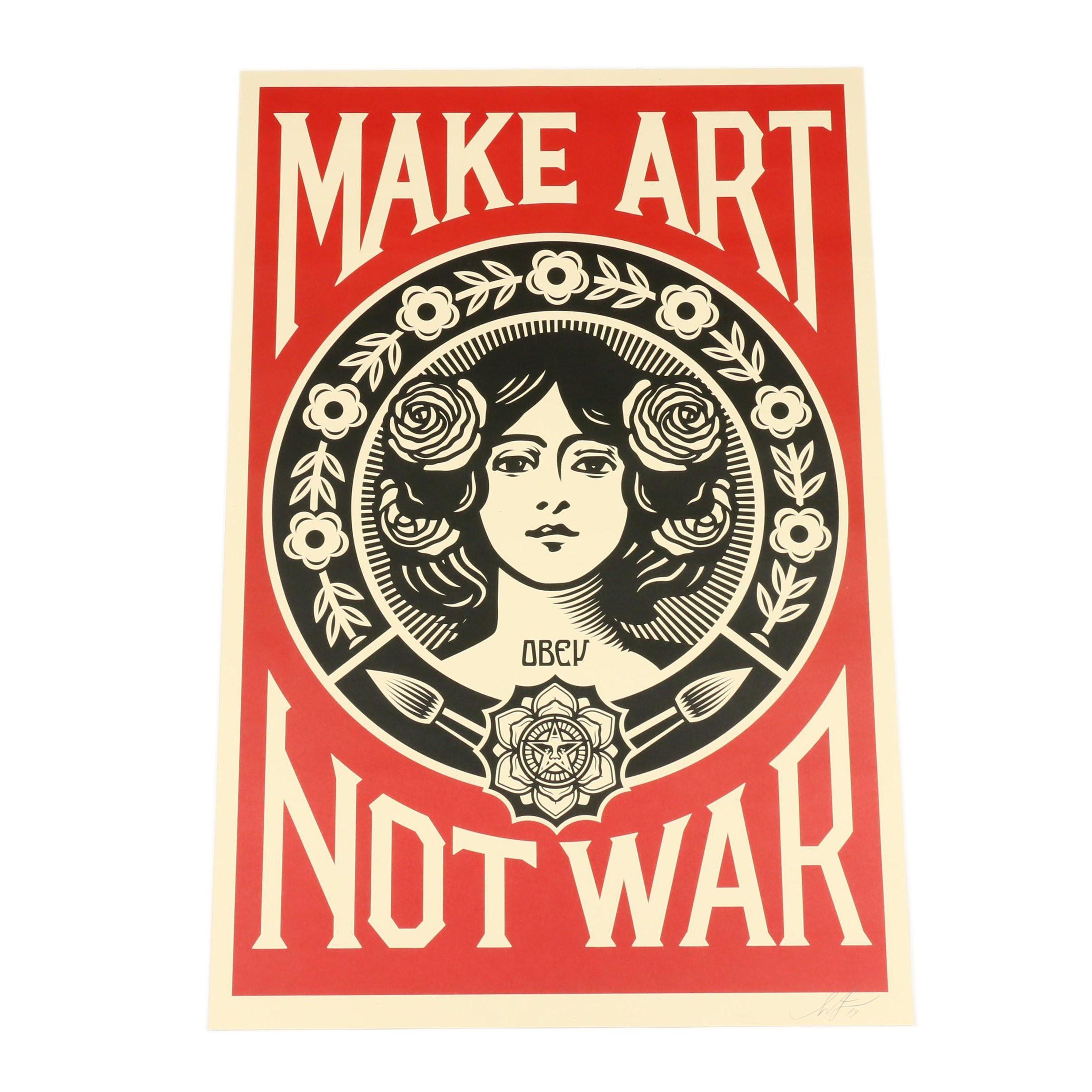 """Shepard Fairey Offset Lithograph """"Make Art Not War"""""""