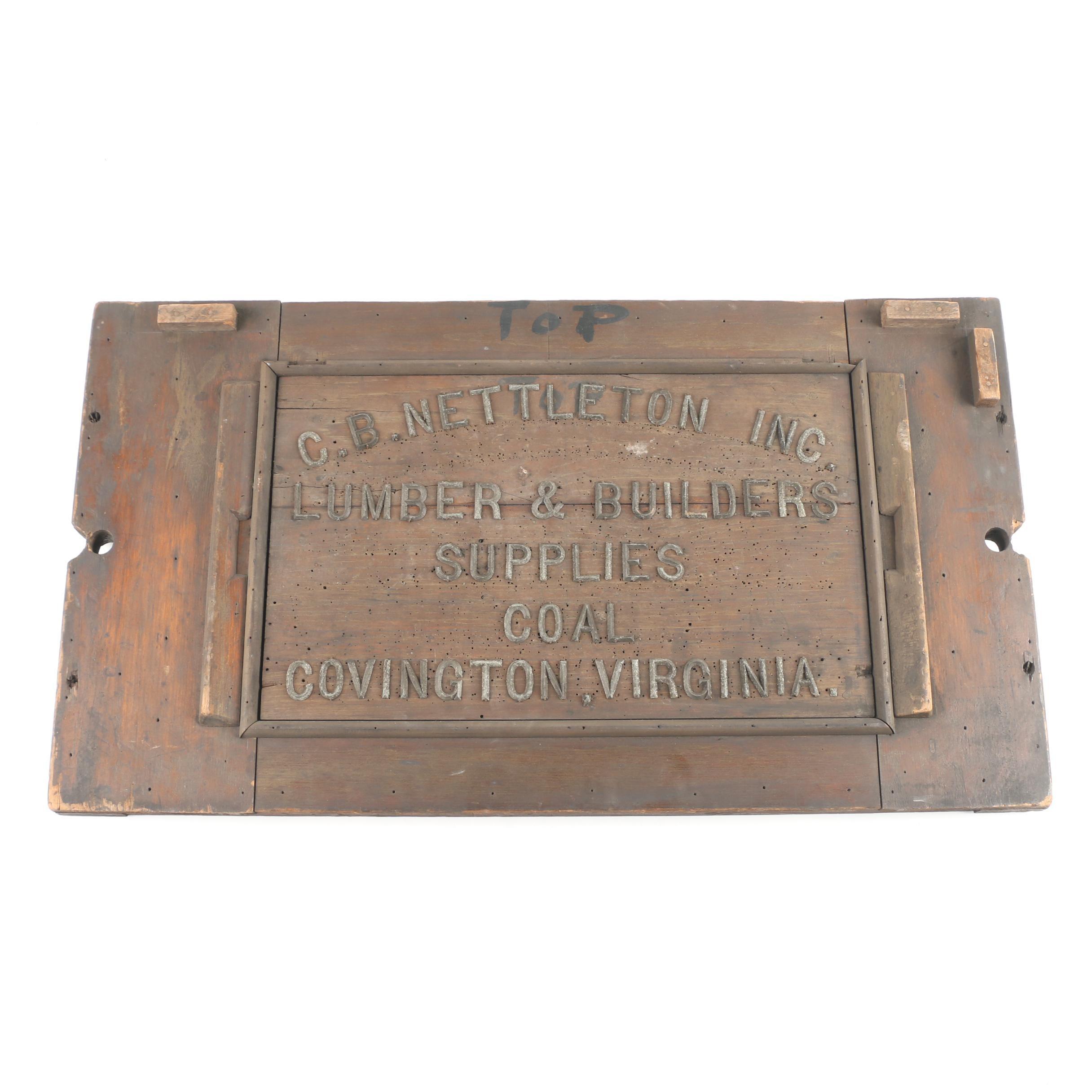 Wood C.B. Nettleton Inc. Lumber and Builder Supplies Advertising Sign, 1930s