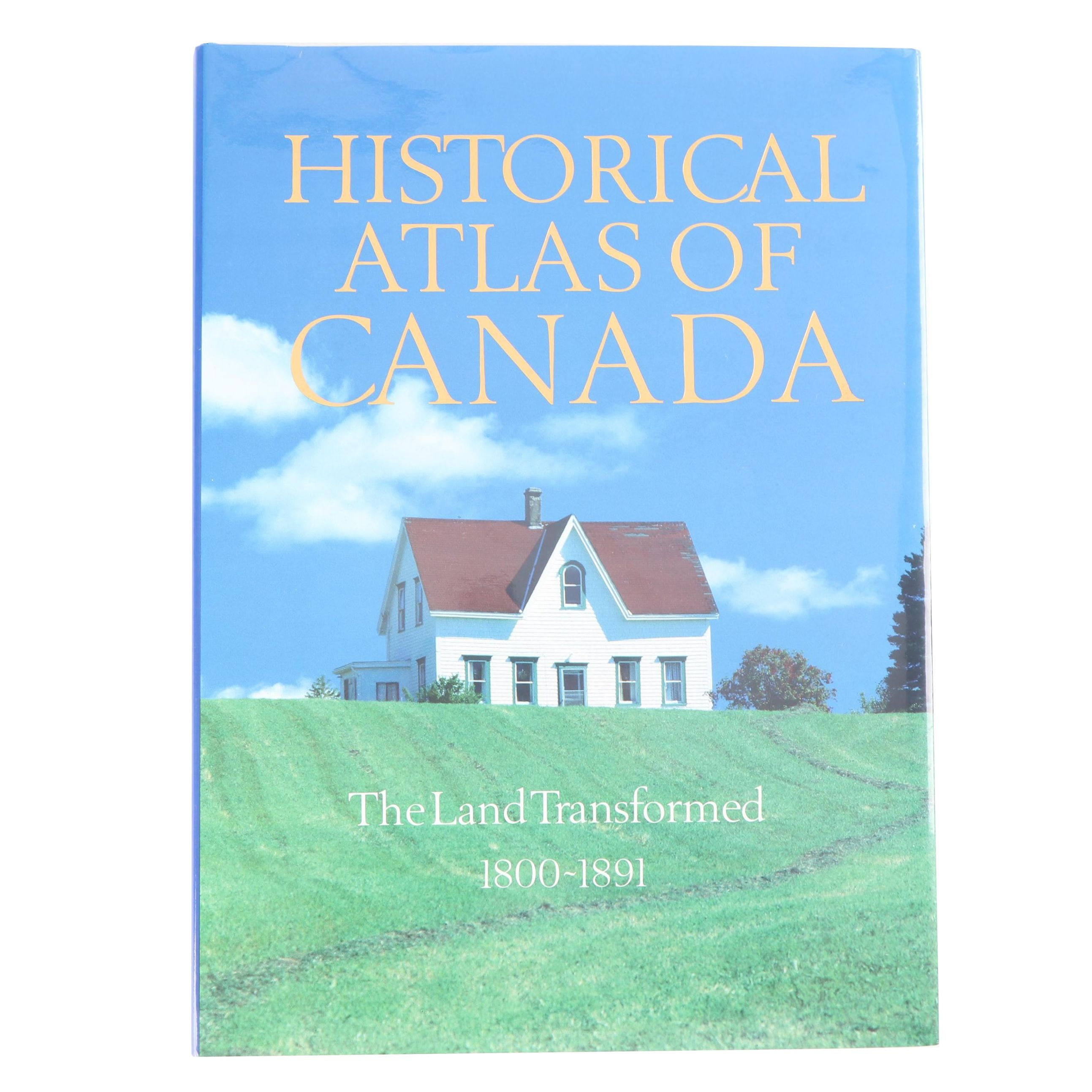 "1993 ""Historical Atlas of Canada, Vol. II: The Land Transformed 1800-1891"""