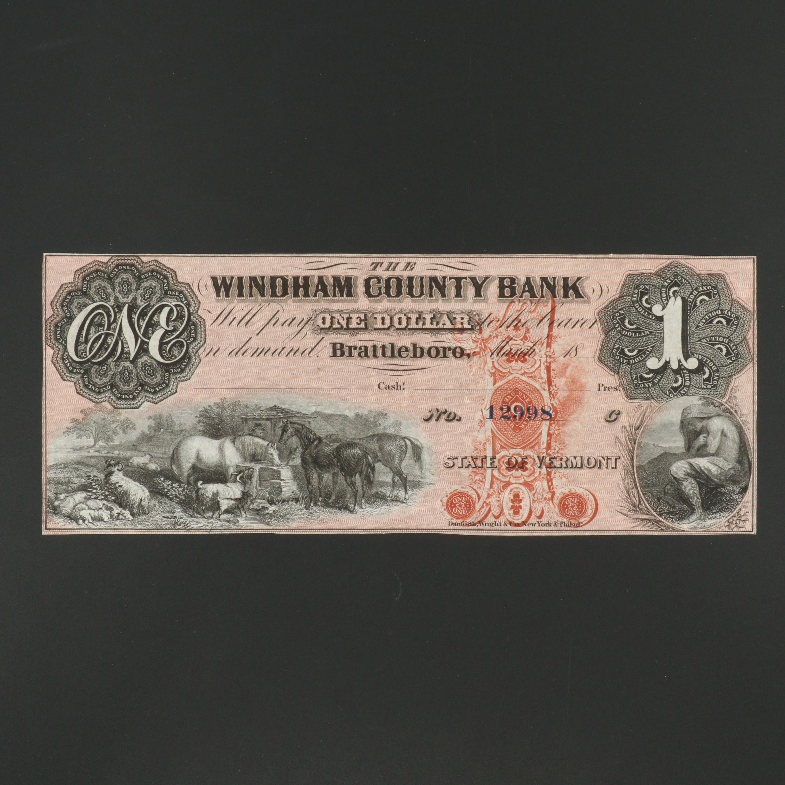 Windham County Bank, Vermont, $1 Obsolete Banknote From the 1860s