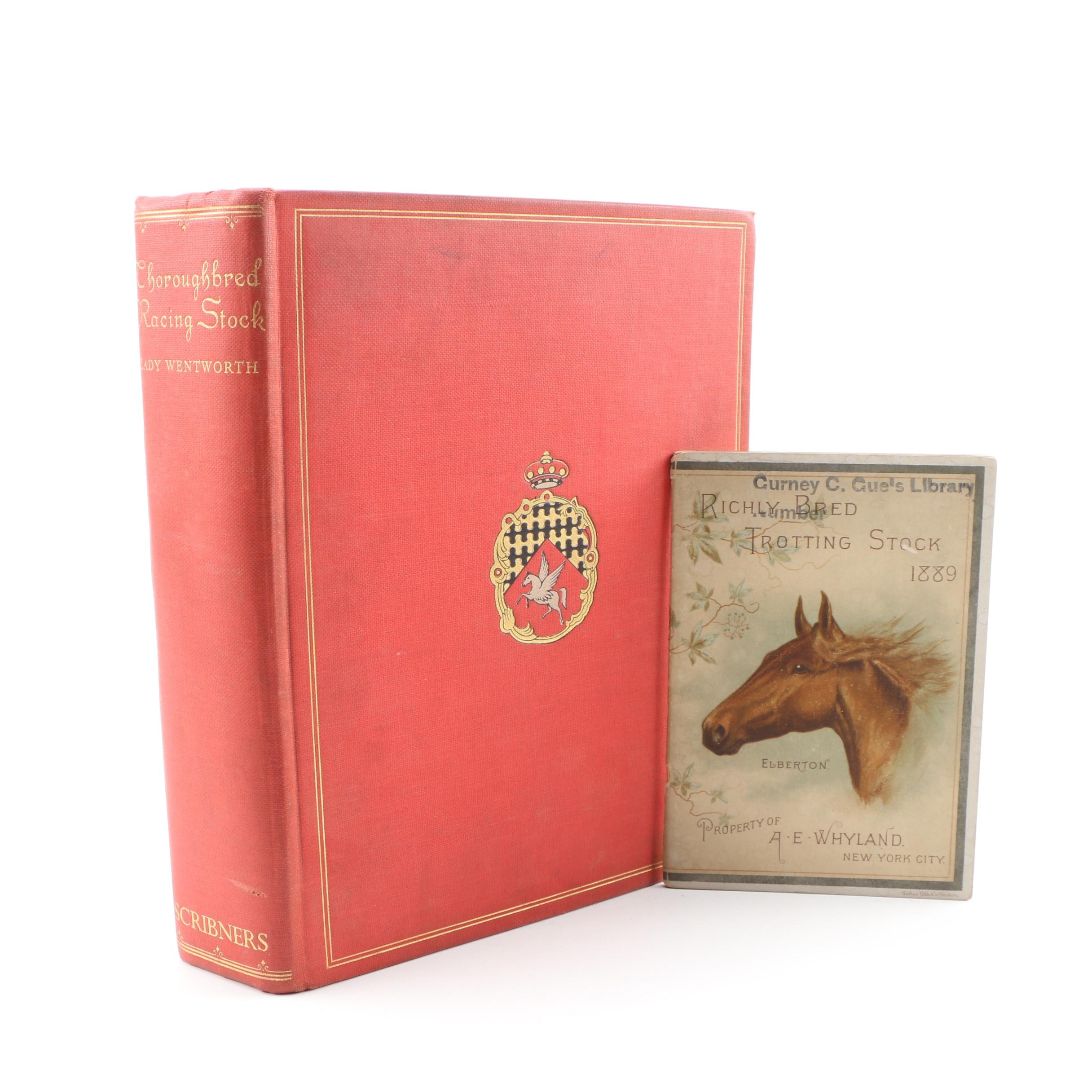 """""""Thoroughbred Racing Stock and Its Ancestors"""" by Lady Wentworth, 1938"""