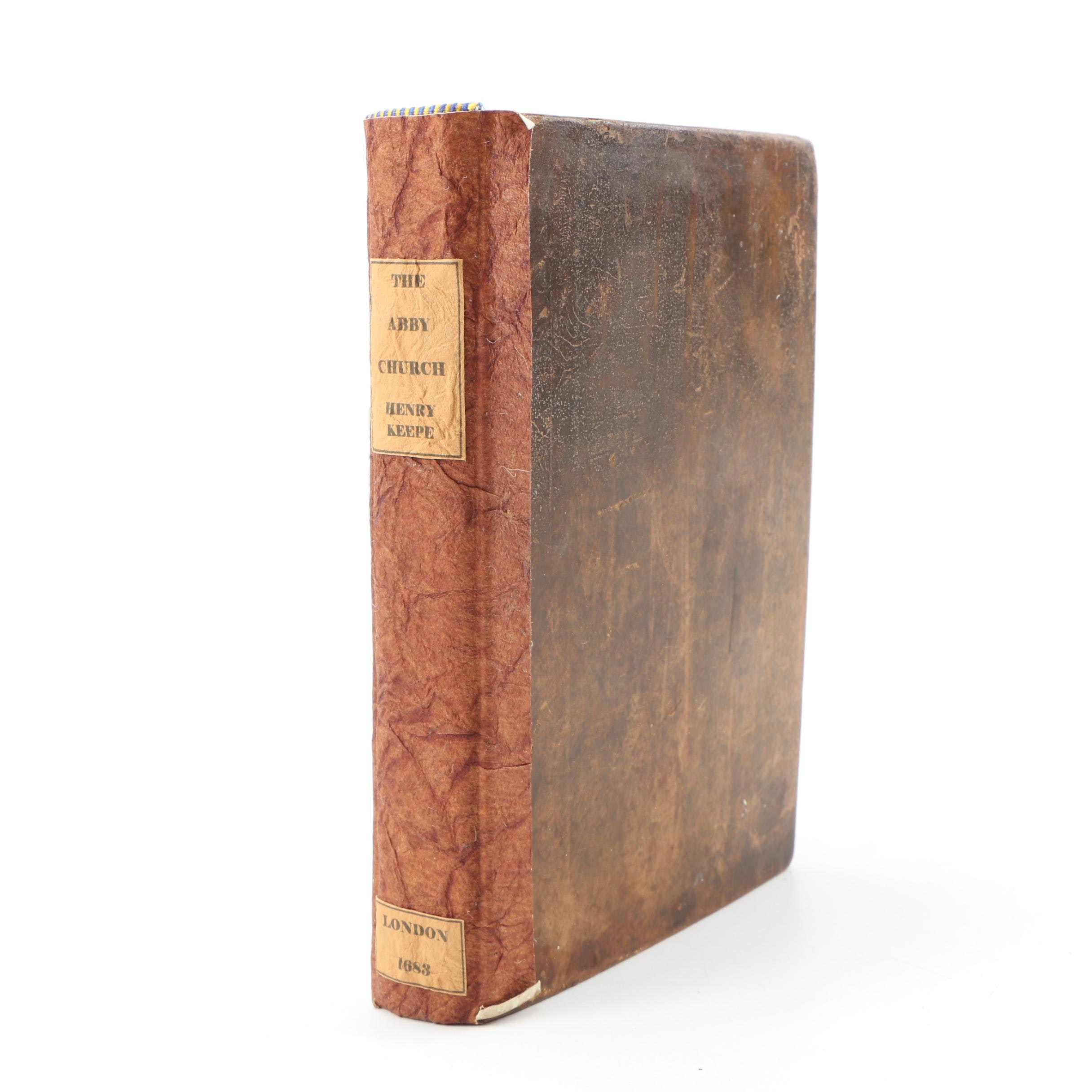 """""""An Historical Account of St. Peter's of Westminster,"""" by Henry Keepe,  1683"""