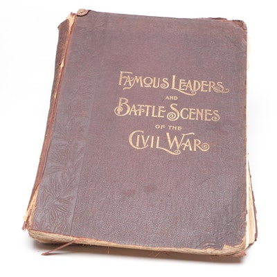 "1896 Illustrated ""Famous Leaders and Battle Scenes of the Civil War"""