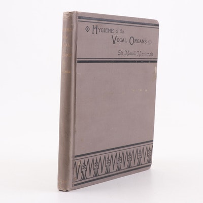 """1899 Signed Authorized Edition """"Hygiene of the Vocal Organs"""" by Morell Mackenzie"""