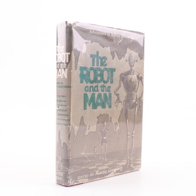 """1953 First Edition """"The Robot and the Man"""" Edited by Martin Greenberg"""
