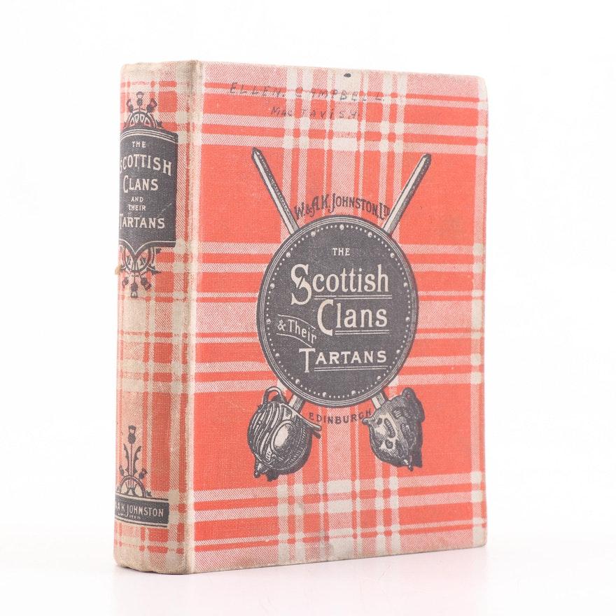 """1935 """"Scottish Clans & Their Tartans"""""""