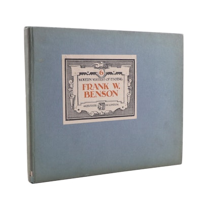 "1925 ""Modern Masters of Etching"" with Reproduction Plates by Frank W. Benson"