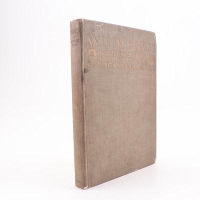 "1920 ""Wilderness: A Journal of Quiet Adventure in Alaska"" by Rockwell Kent"