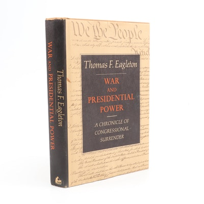 "Signed First Edition ""War and Presidential Power"" by Thomas F. Eagleton"