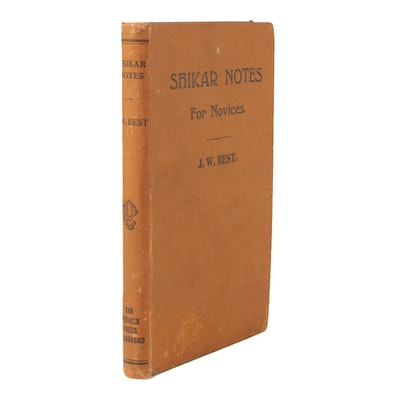 "1920 ""Shikar Notes for Novices"" by J. W. Best, First Edition"