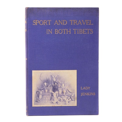 """First Edition """"Sport and Travel in Both Tibets"""" by Lady Jenkins"""
