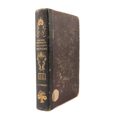 """1840 """"Esquisses Historiques, Psychologiques et Critiques de l'Armée Française"""""""