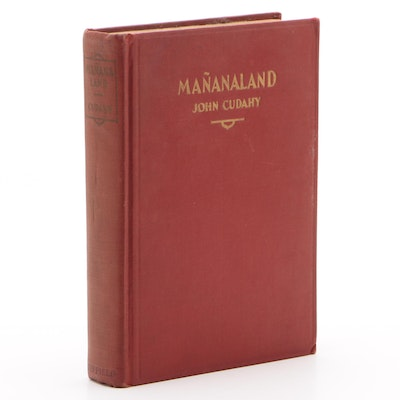 "First Edition ""Mañanaland"" by John Cudahy"