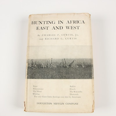 "Signed First Edition ""Hunting in Africa East and West"" by Charles P. Curtis"