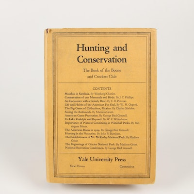 "1925 ""Hunting and Conservation: The Book of the Boone and Crockett Club"""