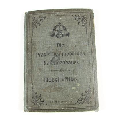 """1912 Illustrated Engineering Book """"Die Praxis des modernen Maschinenbaues"""""""