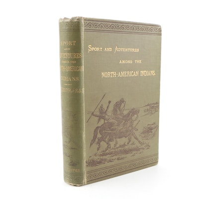 "1890 ""Sport and Adventure Among the North-American Indians"" by Messiter"