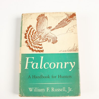 "1940 First Edition ""Falconry: A Handbook for Hunters"" by William F. Russell, Jr."
