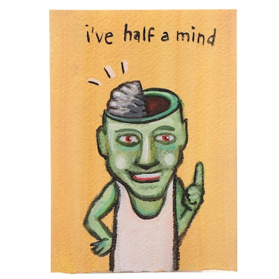 "N. Scott Carroll Outsider Art Acrylic Painting ""I've Half a Mind"""