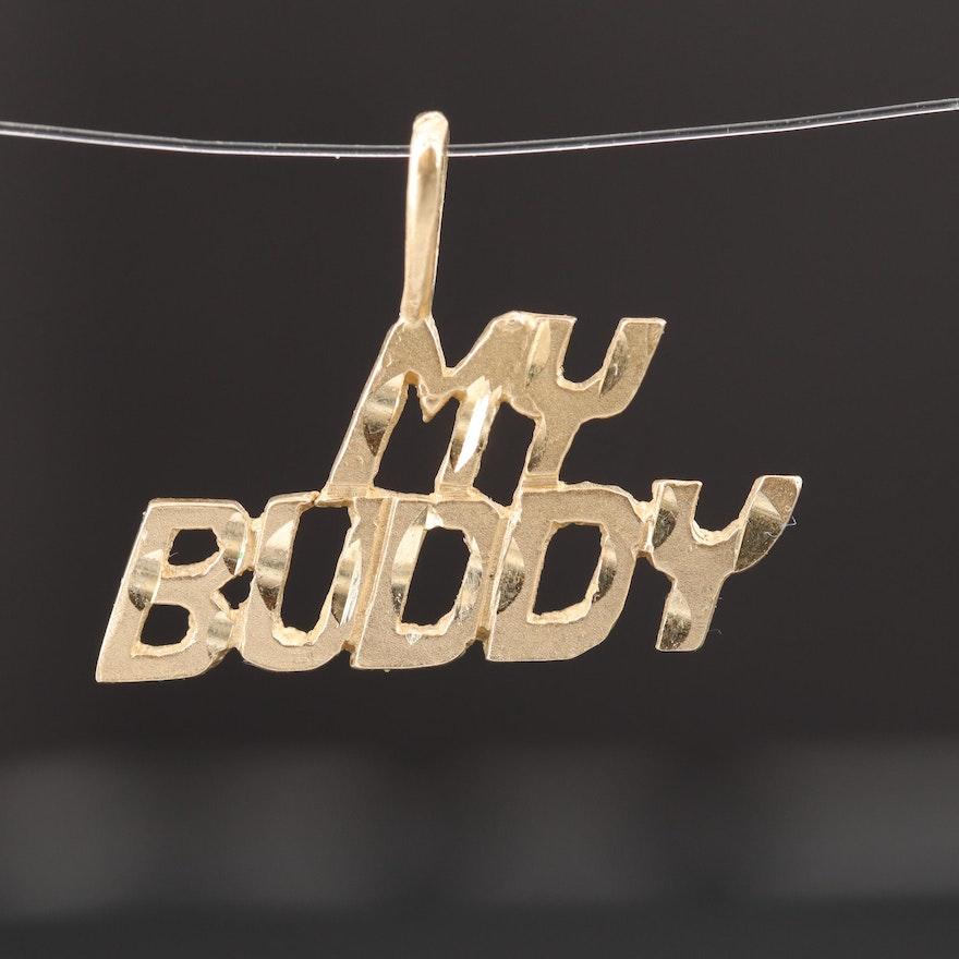 14K Yellow Gold My Buddy Pendant