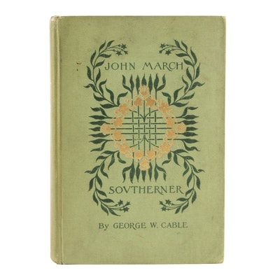 """1894 Signed and Inscribed """"John March, Southerner"""" by George W. Cable"""