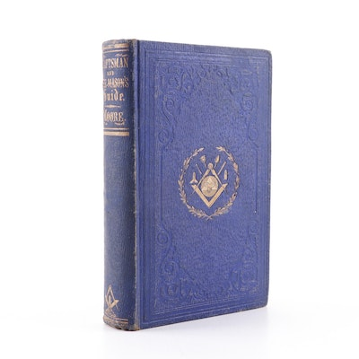 "1855 ""The Craftsman and Freemason's Guide"" Compiled by Cornelius Moore"