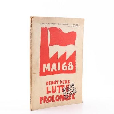 """""""MAI 1968: Debut D'une Lutte Prolongee"""" Atelier Populaire Posters Book"""