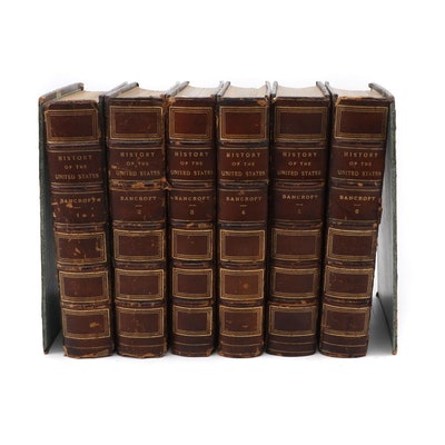 "1883 ""History of the United States"" Six Volume Set by George Bancroft"