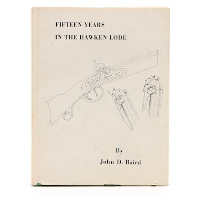 """Signed Second Printing """"Fifteen Years in the Hawken Lode"""" by John D. Baird"""