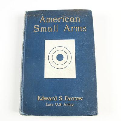 """""""American Small Arms"""" by Edward S. Farrow, 1904"""