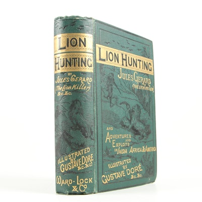 """Gustave Doré Illustrated """"Lion Hunting"""" by Jules Gerard"""