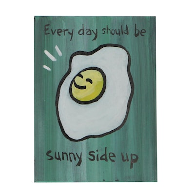 "N. Scott Carroll 2019 Acrylic Folk Painting ""Everyday Should be Sunny Side Up"""