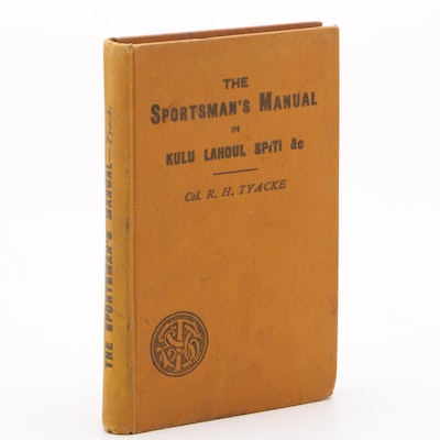 "Scarce ""The Sportsman's Manual in Quest of Game in Kulu"" by Tyackle with Maps"