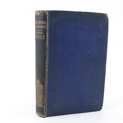 "1851 ""Le Morvan, Its Wild Sports, Vineyards and Forests"" by Henri De Crignelle"