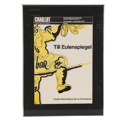 """Chaillot National Theater """"Till Eulenspiegel"""" Poster, 1977"""