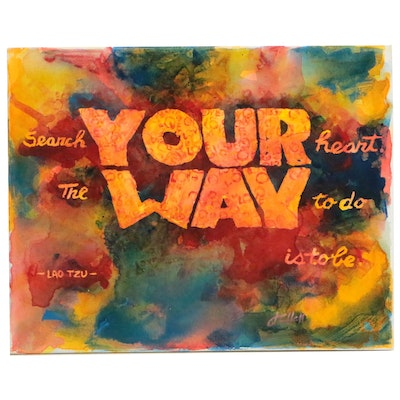 "J.C. Hall Typographic Acrylic Painting ""Search Your Heart"""