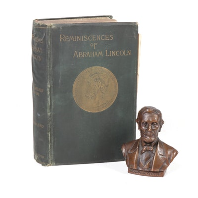 """Reminiscences of Abraham Lincoln"", 1886 and Abraham Lincoln Bust Sculpture"