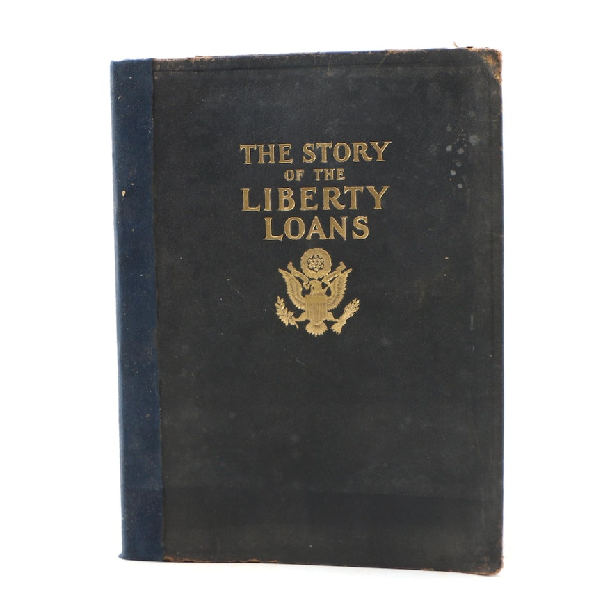 "1919 First Edition ""The Story of the Liberty Loans"" by Labert St. Clair"