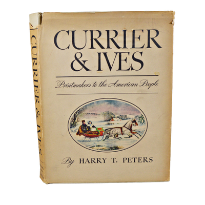 """Currier & Ives: Printmakers to the American People"" by Harry T. Peters, 1942"