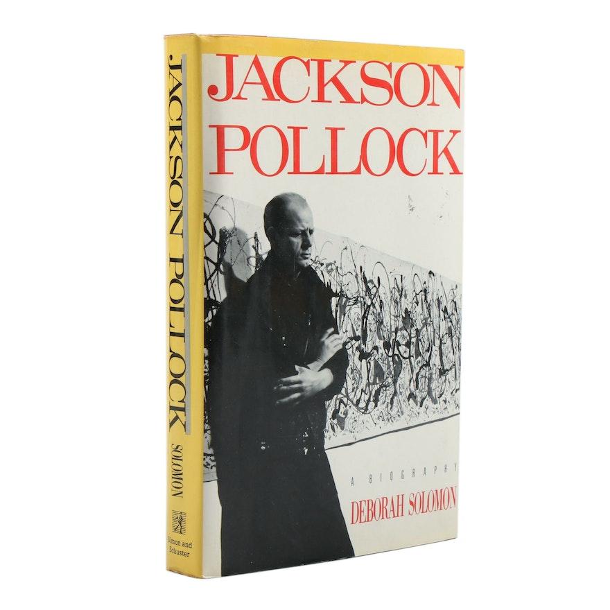 "1987 First Edition ""Jackson Pollock"" by Deborah Solomon"