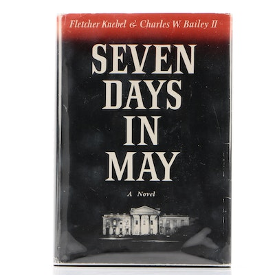 "Signed First Edition ""Seven Days in May"" by Fletcher Knebel and Charles Bailey"