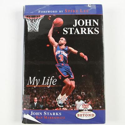 "Signed ""John Starks: My Life"" by John Starks with Dan Markowitz"