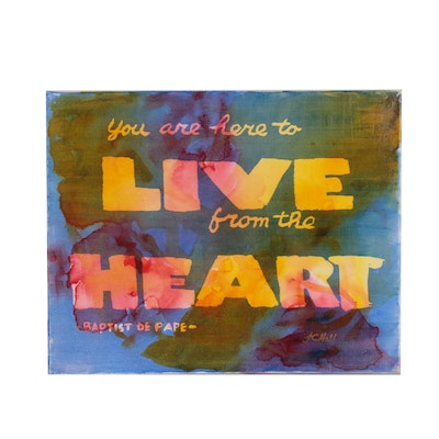 "J.C. Hall Typographic Acrylic Painting ""You Are Here to Live"""